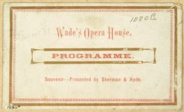 Souvenir program from Wade's Opera House - presented by Shermand & Hyde, Mon day evening, January 17, 1876