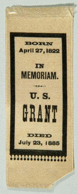 "Silk badge ""In memorium, U.S. Grant, 1885"""