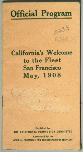 Official Program - The Welcome Fleet, May, 1908