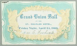 Three dance cards from the Grand Union Ball, St. Charles Hotel, April 24