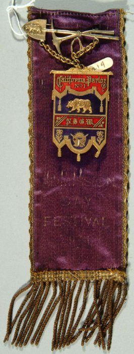 "Admission Day Festival ribbon inscribed, "" California Parlor#1, N.S.G.W."" with pick and shovel bar; purple"
