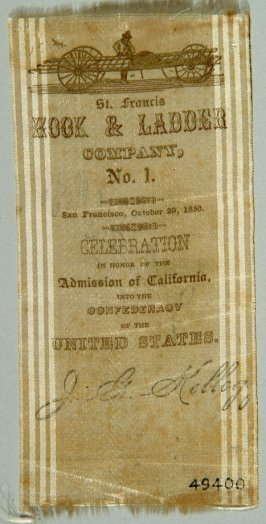 Ribbon of St. Francis Hook and Ladder Co.#1, celebrating California's admission to U.S. statehood