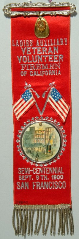 Ribbon: Ladies Auxiliary, Veteran Volunteer Firemen of California, 9/9/1900 red