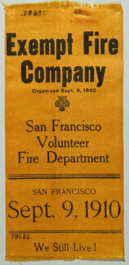 Ribbon: Exempt Fire Company, organized Sept. 3, 1860 yellow, worn by donor during Native Son's Parade, San Francisco