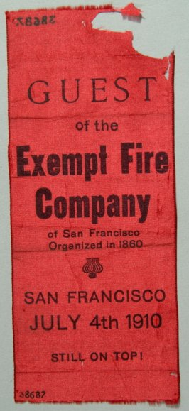 Ribbon: Guest of Exempt Fire Company of San Francisco July 4, 1910 red