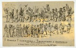 Kinge & Commones or Manneres & Customes of California. A New Farce, Lately Enacted, May 28, 1851