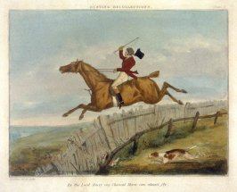 Hunting Recollections - By the Lord Harry my Chesnut Horse can almost fly.