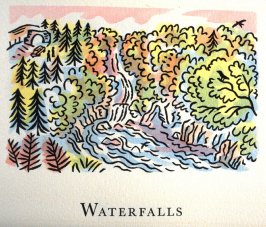 Waterfalls, 24th illustration in the book An ABC Tour of Wales ( an alphabet book compiled by the artist) (Gregynog, Wales: Peter Allen, 1994)