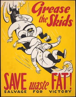Grease the Skids: Save Waste Fat! Salvage for Victory