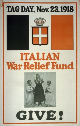 Tag Day, Nov.23, 1918 / Italian War Relief Fund / Give! - World War I Poster