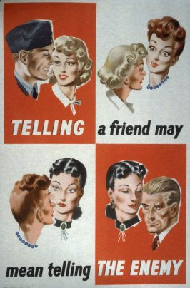 Telling a Friend May Mean Telling the Enemy - World War II Poster