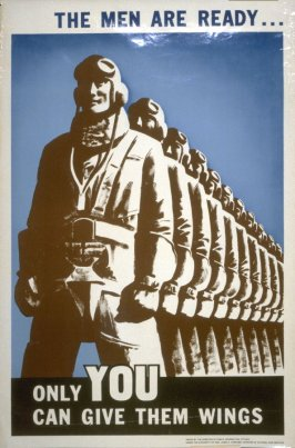 The Men Are Ready...Only You Can Give Them Wings - World War II Poster