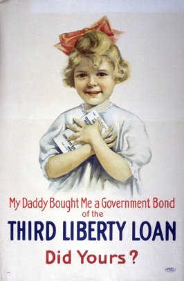 My Daddy Bought Me a Government Bond - World War I poster