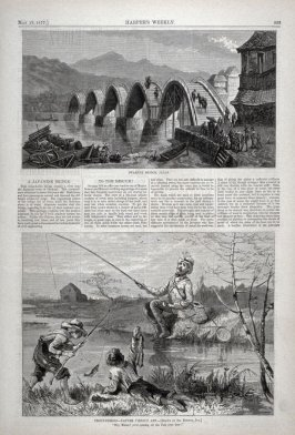 """Iawkuni Bridge, Japan"" and ""Nature versus Art"" from Harper's Weekly, (May 19, 1877), p. 393"