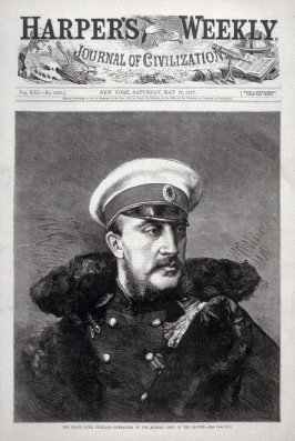 """""""The Grand Duke Nicholas,Commander in the Russian Army of the Danube"""" from Harper's Weekly, (May 12, 1877), front page"""
