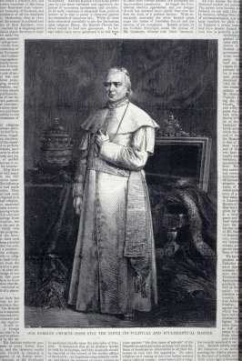 """Our Foreign Church - Pope Pius IX Its Spiritual and Eccliastical Master"" from Harper's Weekly,  (September 14. 1872), pp. 717 & 718 and pp. 723 & 724"