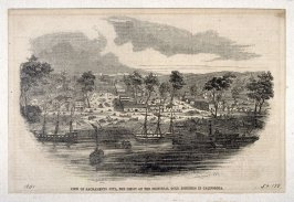 View of the Sacramento City, The Depot of the Principal Gold Diggings in California - Magazine Illustration