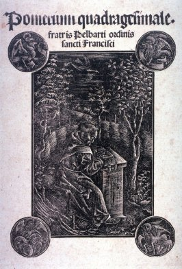 The Franciscan monk Pelbartus of Temesvár studying in a garden. Title page from: Pelbartus de Temesvár, Pomerium quadragesimale (Lenten Orchard) (Augsburg: Johann Otmar, 1502-1504)