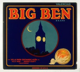 Big Ben Brand Valencias, Sunkist, The Villa Park Orchards Assn. Inc., Villa Park, Orange County, California