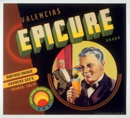 Epicure Brand Valencias, Santiago Orange Growers Assn., Orange, Calif.