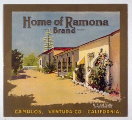 Home of Ramona Brand, Camulos, Ventura Co., California