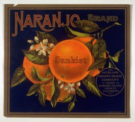 Naranjo Brand, Sunkist, Antelope Heights Orange Company, Naranjo, Tulare County , California