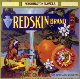 Redskin Brand Washington Navels, Rialto Orange Co. Rialto, San Bernardino Co., Cal.