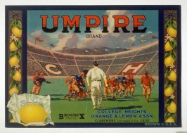 Umpire Brand, Sunkist, College Heights Orange & Lemon Assn., Claremont, Los Angeles Co., California