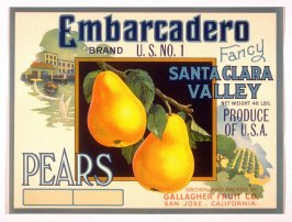 Embarcadero Brand Pears, Gallagher Fruit Co., San Jose, California
