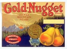 Gold Nugget Brand Colfax Mountain Pears, Pacific Fruit Exchange, San Francisco, California