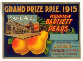 Grand Prize Brand P.P.I.E. 1915, Mountain Bartlett Pears, Orchards Springs, Chicago Park, California