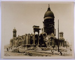 Ruins of City Hall (San Francisco Earthquake)