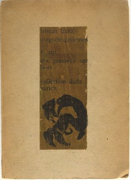 Vingt-Cinq poemes by Tristan Tzara (Zurich: Collection Dada, 1918)