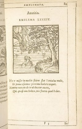 Avaritia (Avaice), emblem 84 in the book Emblemata by Andrea Alciato (Antwerp: Plantin [under the direction] of Raphelengius, 1608)