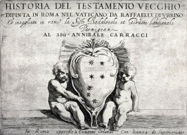 Historia del Testamento Vecchio, Title Page from the series of etchings after the frescoes by Raphael in the Vatican Loggia