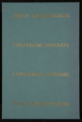 The Life and Opinions of Tristram Shandy, Gentleman by Laurence Sterne (San Francisco: Arion Press, 1988), volume 3