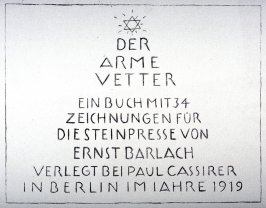 Half-title page 2, second plate from the portfolio volume of Der Arme Vetter (Berllin: Paul Cassirer, 1919)