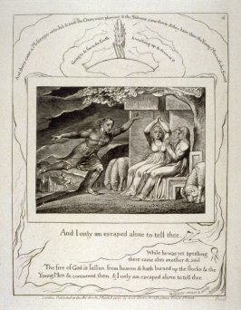 """Plate 4: """"And I only am escaped alone to tell thee"""" from the complete proof edition of Blake's 'Book of Job'"""