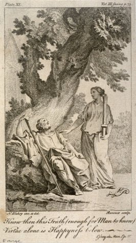 Know then this Truth (enough for Man to Know); Virtue alone is Happyness below, from The Works of Alexander Pope (London, 1751), vol. 3, plate 11