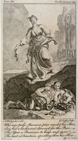 Who sees pale Mammon pine amidst his Store. Sees but a backward Steward for the Poor, from The Works of Alexander Pope (London, 1751), vol. 3, plate 14