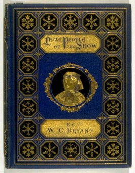 The Little People of the Snow by William Cullen Bryant (New York: D. Appleton, 1873)