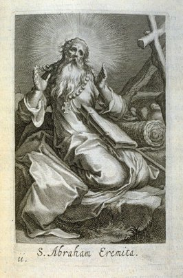 St. Abraham (St. St. Spiridon). S. Abraham Eremita, plate 11 in the first series in the book, Sylva Anachoretica Aegypti et Palaestinae (Antwerp: Hendrik Aerts,1619) [ containing two series, Sacra Eremus Ascetarum and Sacra Eremus Ascetriarum]