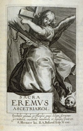 Title Page of the Anchoresses: An Angel and Attributes of Asceticism. Sacra Eremvs Ascetriarum, frontispiece of the second series in the book, Sylva Anachoretica Aegypti et Palaestinae (Antwerp: Hendrik Aerts,1619) [ containing two series, Sacra Eremus As
