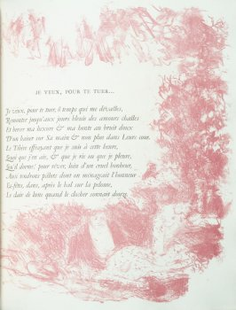 """Je veux, pour te tuer ... "", pg. 76 (mis-numbered in the book, should be pg. 67) , in the book Parallèlement by Paul Verlaine (Paris: Ambroise Vollard, 1900)."