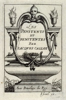 """Frontispiece to Jacques Callot's """"The Penitents"""""""