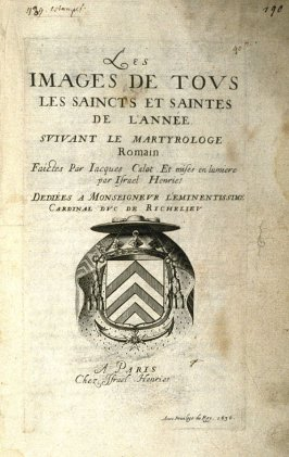 Title page for the book, Les IMAGES DE TOUS/LES SAINCTS ET SAINTES /DE L'ANNÉE... (Images of All the Saints of the Year...)(Paris: Chez Israël Henriet, 1636)