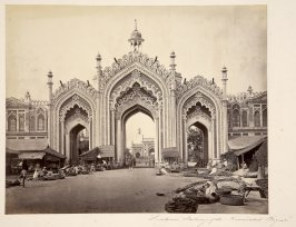 Lucknow, Gateway of the Hoosimabad Bazaar