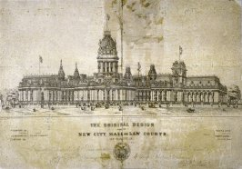 The Original Design for the New City Hall and Law Courts, San Francico Cal.