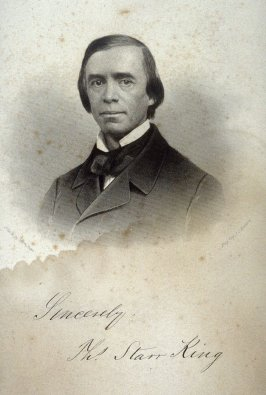 Thomas Starr King, Unitarian Minister, Orator and Author