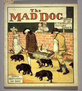An Elegy on the Death of a Mad Dog by Oliver Goldsmith (London: George Routledge and Sons, 1879)